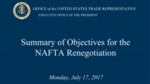 Summary of Objectives for the NAFTA Renegotiation